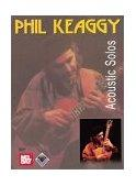 Phil Keaggy: Acoustic Solos
