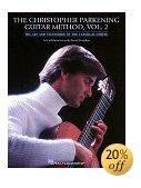 The Christopher Parkening Guitar Method: Vol. 2-Intermediate to Upper-Intermediate Level